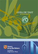 Guia de tast de l'Oli de Mallorca - Reference books - Resources - Balearic Islands - Agrifoodstuffs, designations of origin and Balearic gastronomy