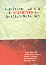 CONÈIXER I GAUDIR ELS ALIMENTS DE LES ILLES BALEARS - Reference books - Resources - Balearic Islands - Agrifoodstuffs, designations of origin and Balearic gastronomy